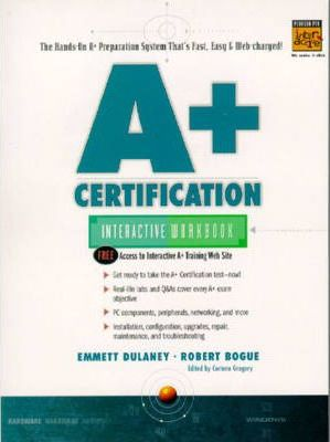 A+ Certification Interactive Workbook