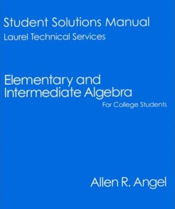 Elementary and Intermediate Algebra for College Students: Student Solutions Manual