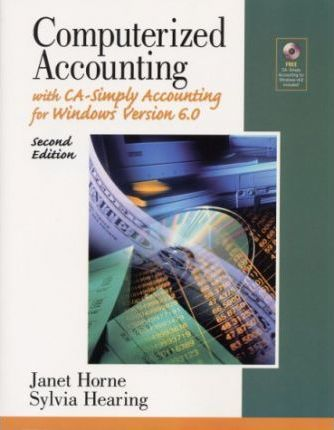 Computerized Accounting with Ca-Simply Accounting for Windows, Version6.0
