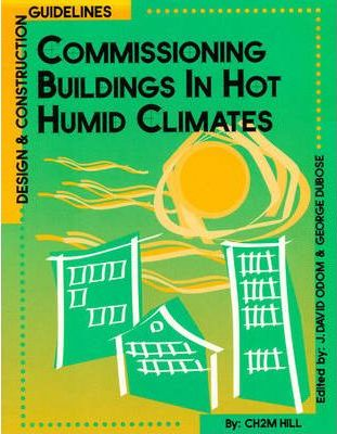 Commissioning Buildings in Hot Humid Climates