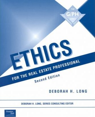 Ethics for the Real Estate Professional