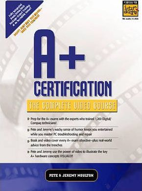 A+ Certification - The Complete Video Course