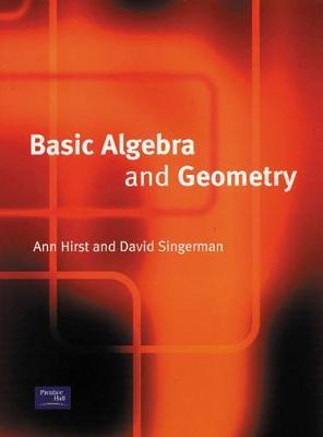 Basic Algebra and Geometry