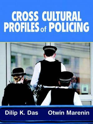 Cross Cultural Profiles of Policing