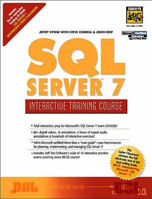 The Complete SQL Server 7 Training Course, Student Edition