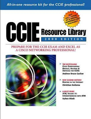 CCIE Resource Library - 2000 Edition