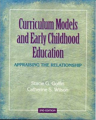 Curriculum Models and Early Childhood Education