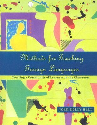 Methods for Teaching Foreign Languages