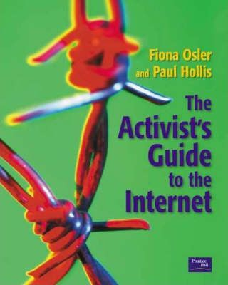 The Activist's Guide to the Internet