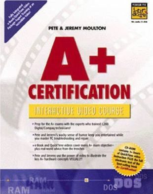A+ Certification Interactive Video Course