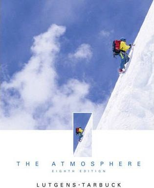 The Atmosphere Introduction to Meteorology