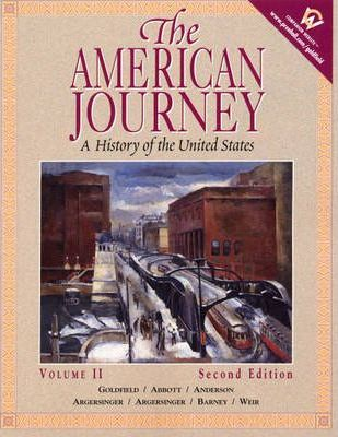 The American Journey: A History of the United States v. 2