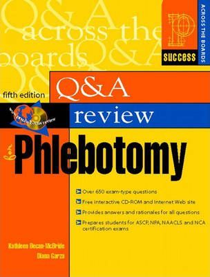Question and Answer Review for Phlebotomy