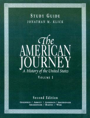 The American Journey: Study Guide v. I