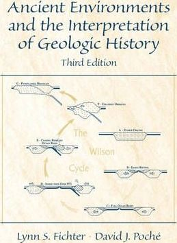 Ancient Environments and the Interpretation of Geologic History
