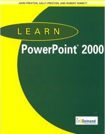 Learn PowerPoint 2000 & Learn on Demand Personal Navigator and CD-ROM