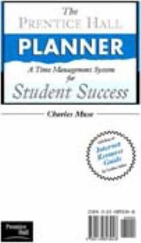 The Prentice Hall Planner: a Time Management System for Student Success