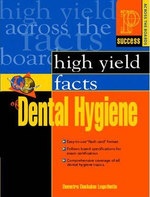 Prentice-Hall Health's High Yield Facts of Dental Hygiene