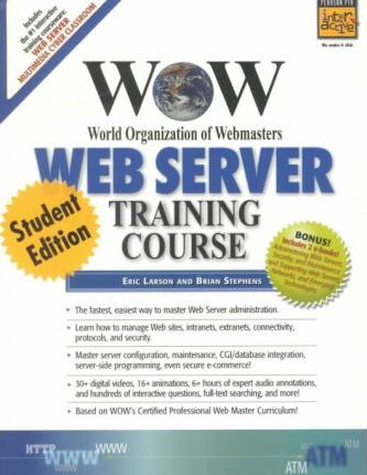 The Web Servers Complete Training Course: Student's Book