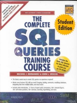 The Complete SQL Queries Training Course, Student Edition