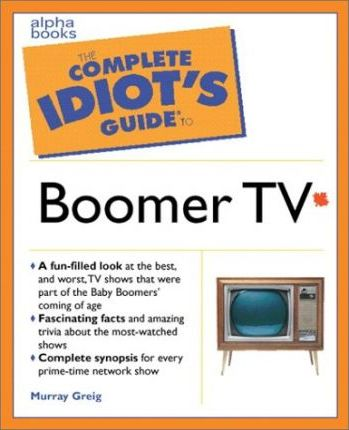 Complete Idiot's Guide to Boomer TV