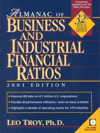 Almanac of Business and Industrial Financial Ratios: 2001