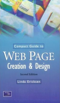 Compact Guide to Web Creation and Design
