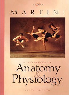 Fundamentals of Anatomy and Physiology and CD