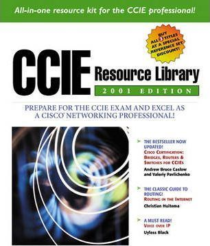 "CCIE Resource Library 2001: CCIE Resource Library 2001 Edition ""Cisco Certification"", ""Routing in the Internet"", ""Voice Over IP"""