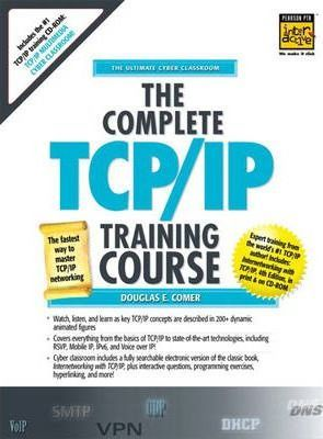Complete TCP/IP Training Course, Student Edition