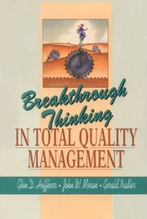 Breakthrough Thinking In Total Quality Management