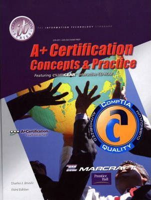 A+ Certification Concepts and Practices: Lab Manual Standalone (3rd Revised e.)