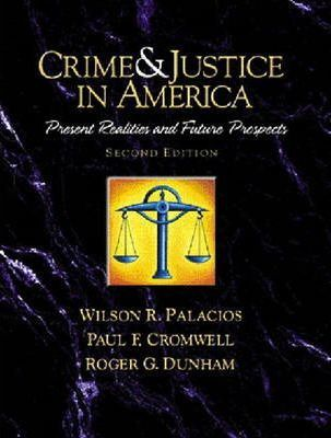 Crime and Justice in America--a Reader:Present Realities and Future Prospects