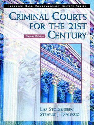 Criminal Courts for the 21st Century