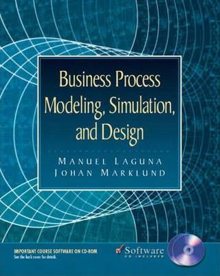 Business Process Modeling, Simulation, and Design