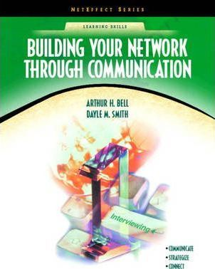 Building Your Network Through Communication (NetEffect Series)