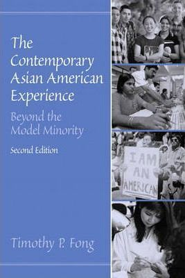 The Contemporary Asian American Experience