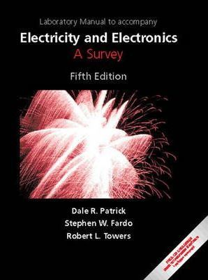 Electricity and Electronics: Lab Manual