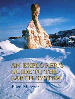 An Explorer's Guide to the Earth System
