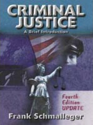 Criminal Justice:a Brief Introduction, Update