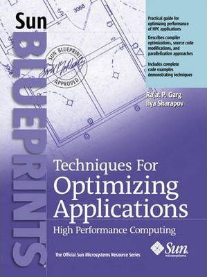 Techniques for Optimizing Applications High Performance Computing