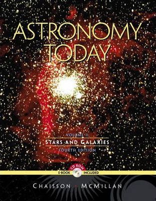 Astronomy Today:Stars and Galaxies, Vol. II