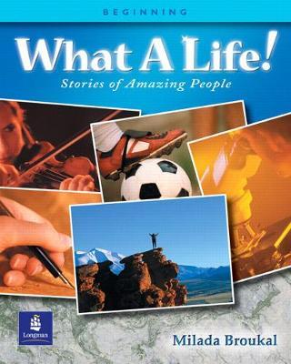 What A Life! Stories of Amazing People 1 - Alternate Selections with Canadian and Turkish Content, Beginning