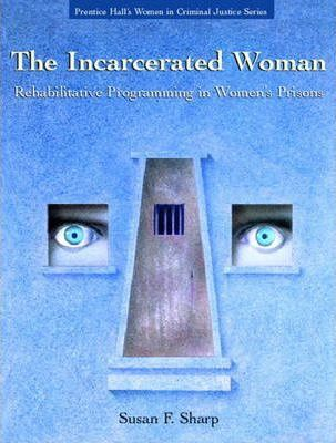 The Incarcerated Woman