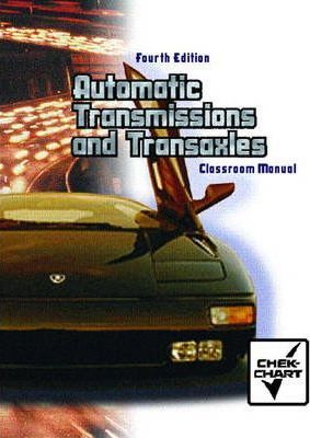 Classroom Manual for Automatic Transmissions and Transaxles