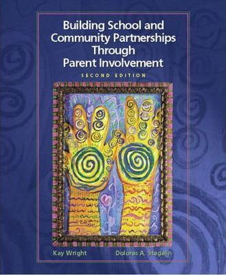 Building School and Community Partnerships Through Parent Involvement