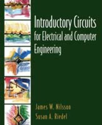 Introductory Circuits for Electrical and Computer Engineering:(International Edition)