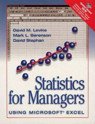 Statistics for Managers Using Microsoft Excel (Updated Version)