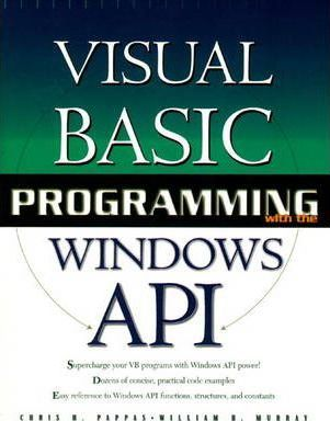 Visual Basic Programming with the Windows API