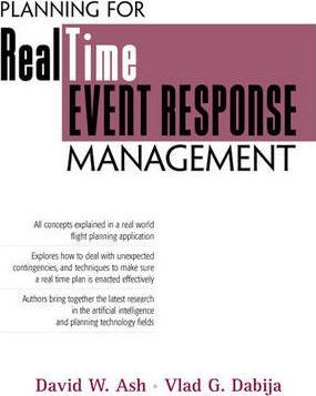 Planning for Real Time Event Response Management